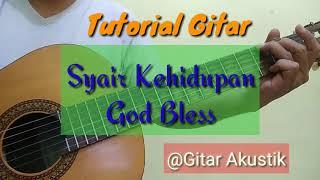 Tutorial Gitar Syair Kehidupan - God Bless (cover by Gitar Akustik)