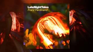 Serge Gainsbourg - Requiem Pour Un Con (Late Night Tales: Franz Ferdinand)