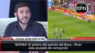 *BOMBA* El arbitro del partido del Boca - River  esta acusado de corrupción