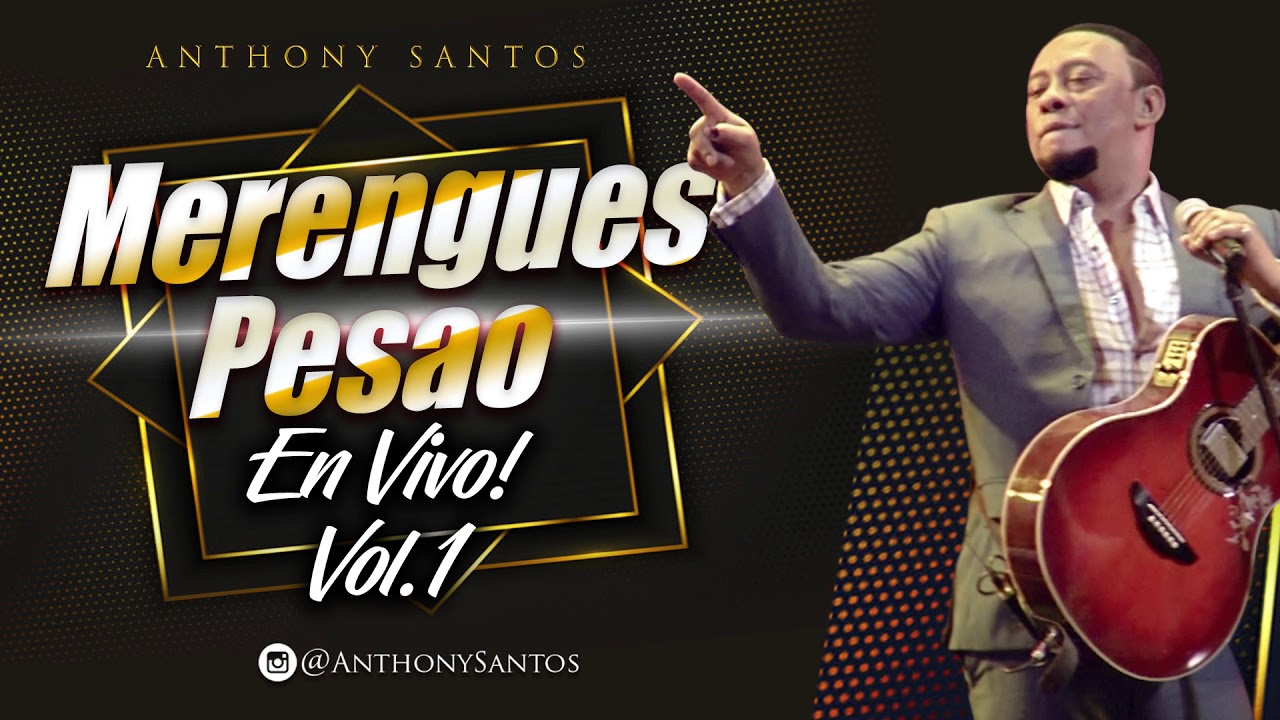 El Gato Triste – Anthony Santos – Merengues Pesao En Vivo! Vol  1