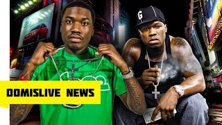 Meek Mill Diss 50 Cent & 50 Cent Says Get Nicki Minaj Pregnant Your Career Is Over Meek Mill