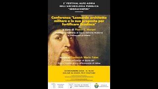Conferenza del Prof. Marani: Leonardo architetto militare e la sua proposta per fortificare Gradisca