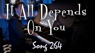 It All Depends on You - Tony DeSare Song Diary 264