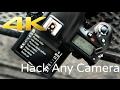 Hack Any DSLR/Mirrorless Camera To Shoot 4K Video For Free