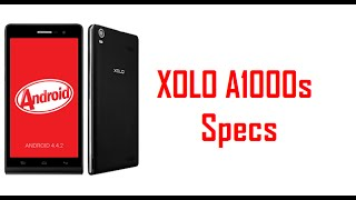 XOLO A1000s Specs & Features