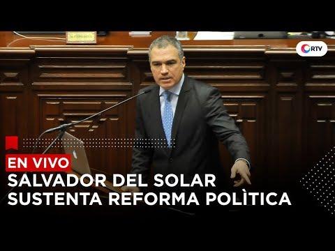 Salvador del Solar sustenta ante el Congreso proyecto de ley sobre reforma política | RTV #EnVivo