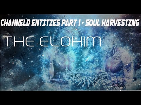 3rd Level of Learning Paper #3: Channeled Entities Part I -- the Harvesters of Souls