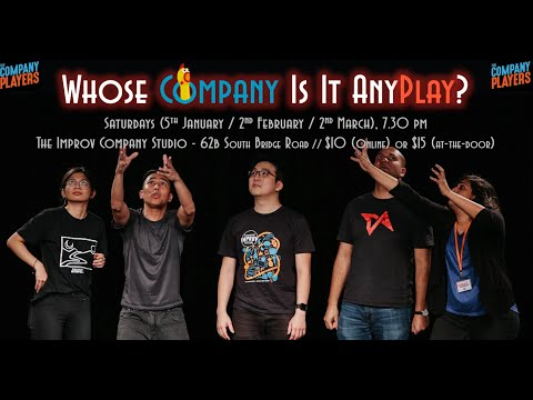 2019 Feb 4 - 'Whose Company Is It AnyPlay?' by The Company Players