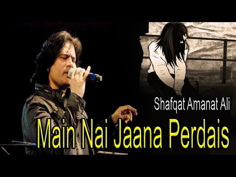 Main Nai Jaana Perdais  Shafqat Amanat Ali  Sufi Sg  Virsa Heritage Revived