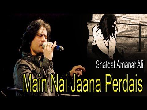 Main Nai Jaana Perdais  Shafqat Amanat Ali  Sufi Song  Virsa Heritage Revived