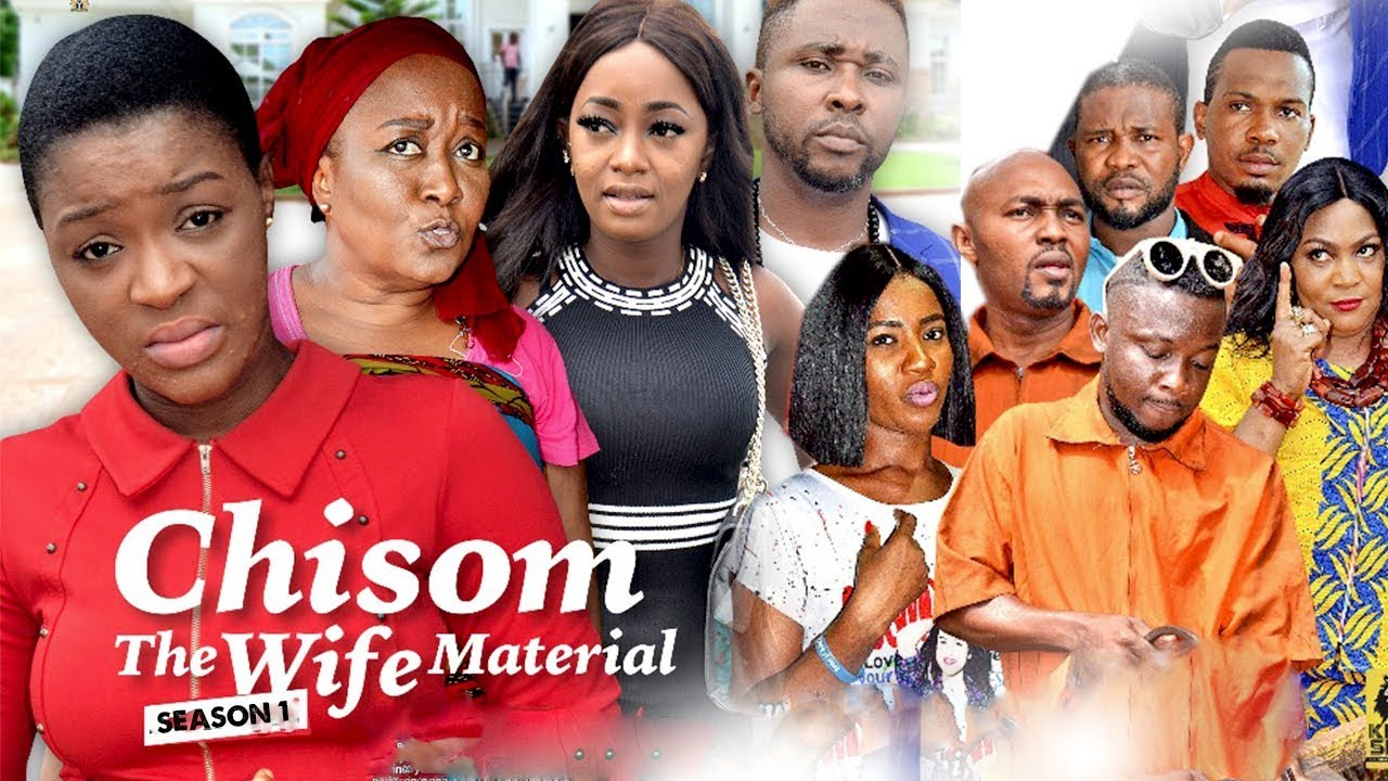 Chisom The Wife Material 1 2018 Latest Nigerian Nollywood Movies
