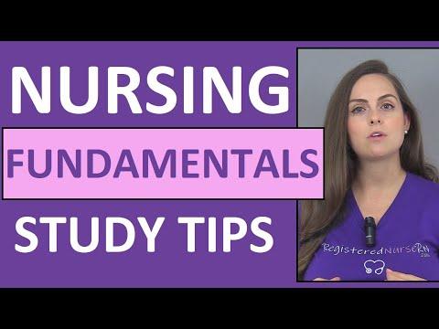 How to Study for Nursing Fundamentals (Foundations) in Nursing School