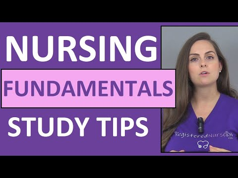 How to Study for Nursing Fundamentals (Foundations) in Nursing School
