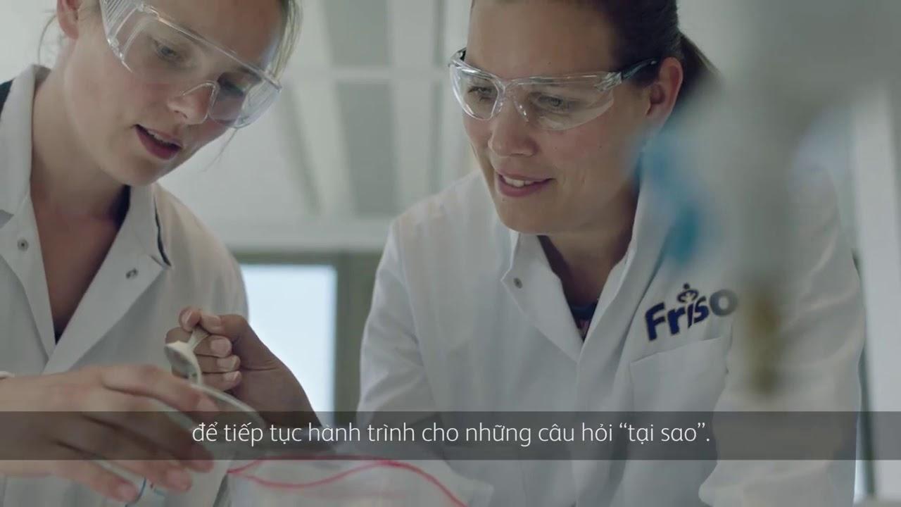Friso không những sở hữu công nghệ tiên tiến mà còn tự hào khi có những nhà khoa học luôn hết mình t