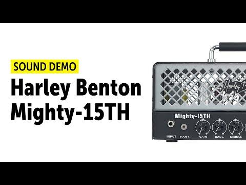 Harley Benton Mighty-15TH - Sound Demo (no talking)