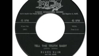 Download BLUES SLIM - Tell The Truth Baby [Pioneer 1007] 1961
