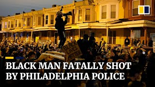 Protests and looting in Philadelphia after police fatally shoot black man, Walter Wallace
