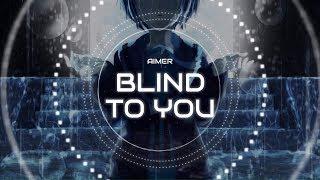 AIMER - BLIND TO YOU LYRICS (WITH ENGLISH & INDONESIA TRANSLATION)