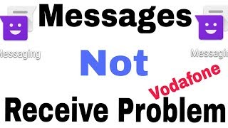 Incoming Messages not Receive my Vodafone sim In Anorid