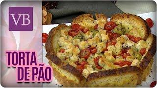Torta de pão com Tomate e Abobrinha - Você Bonita (11/07/16)
