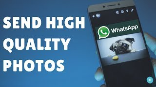 Directly Send Original HIGH QUALITY PHOTOS on WhatsApp (Hindi- हिन्दी)