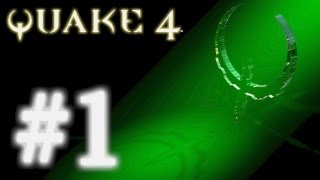 Quake 4 Walktrough Full HD (XBOX 360) #1
