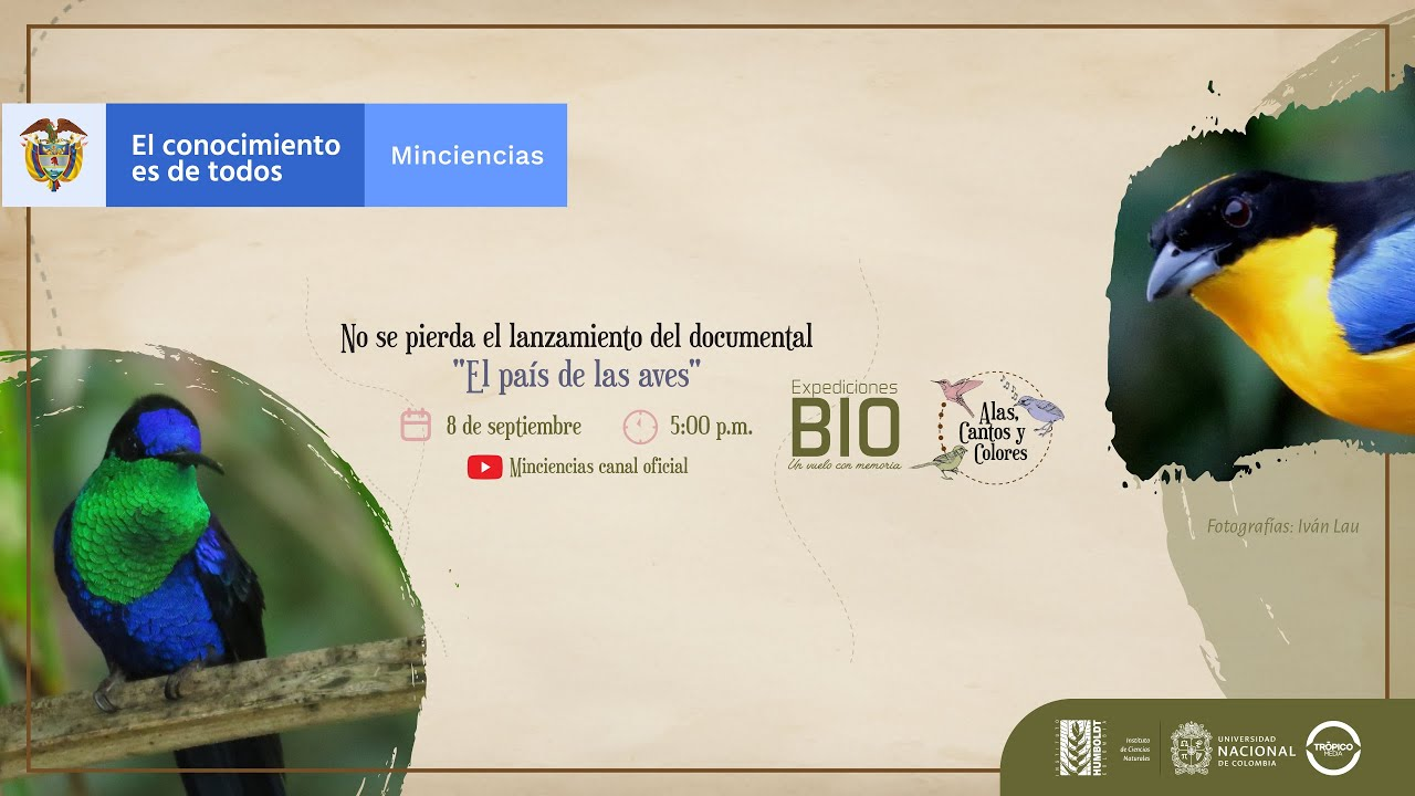 """Watch the documentary """"El país de las aves"""" featuring our expeditions"""