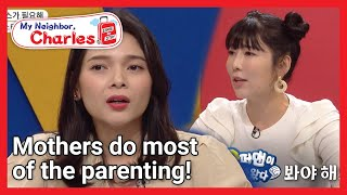 Mothers do most of the parenting! (My Neighbor, Charles Ep.307-1) | KBS WORLD TV 211026