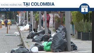 Khủng hoảng rác thải tại Colombia | VTC1