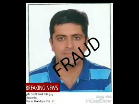 """BIG TIME FRAUD IN OUR TRAVEL INDUSTRY BY THE NAME """"GAURAV NASA"""""""