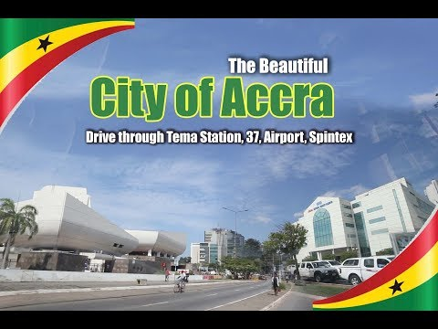 The Beautiful City of Accra Central