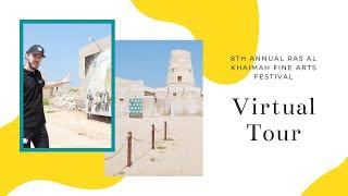 8th Annual Ras Al Khaimah Fine Arts Festival - Virtual Tour