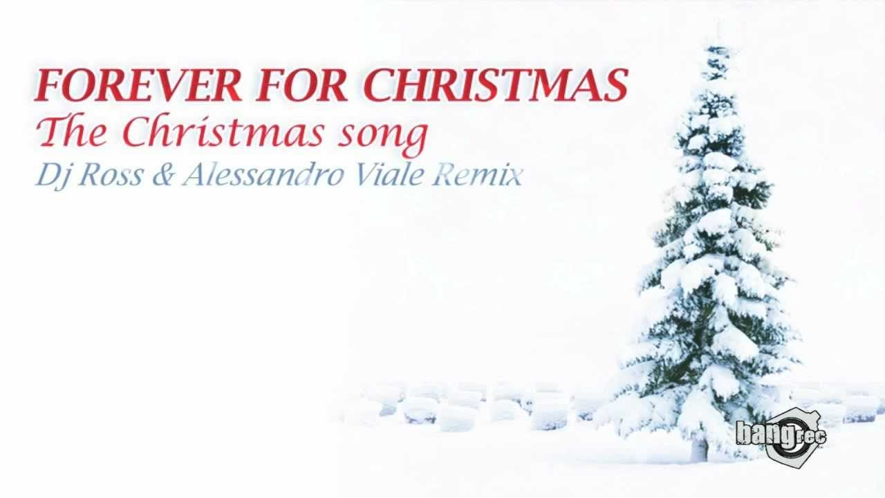 FOREVER 4 CHRISTMAS - The Christmas Song (Dj Ross & Alessandro Viale ...