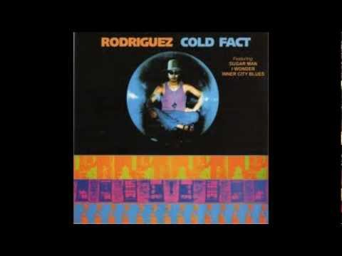 Sixto RODRIGUEZ - Cold Fact (3 songs)
