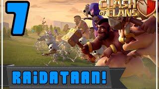 Clash of Clans: Osa 7 - Raidataan!