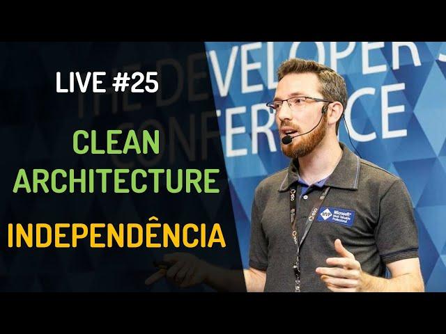 Live #25 - Clean Architecture - Independência