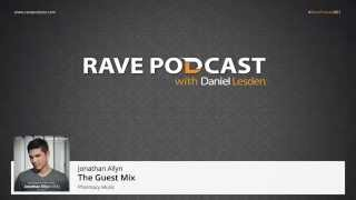 Daniel Lesden - Rave Podcast 061: guest mix by Jonathan Allyn (USA)