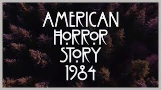 """American Horror Story """"1984"""" Opening Credits"""