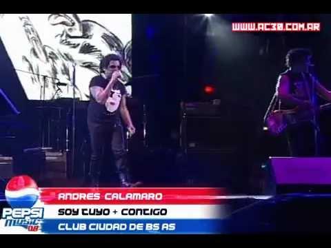 Soy tuyo + Contigo -Andrés Calamaro- En vivo Pepsi Music 2008. mp3