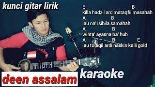 DEEN ASSALAM kunci gitar no vocal karaoke akustik