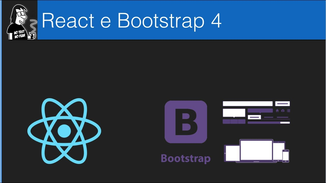 React JS e Bootstrap 4 Parte 1