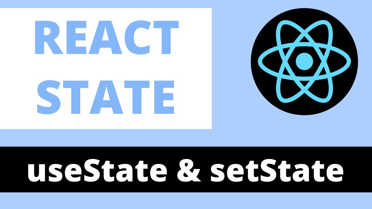 React useState Hook & setState Explained - Reactjs State Tutorial