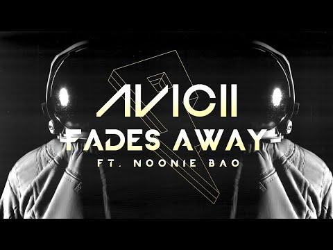 Avicii - Fades Away Ft. Noonie Bao [Lyric Video]
