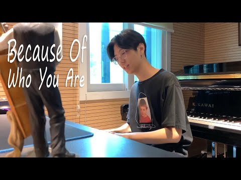 Because of who you are (오직 주로 인해) by Yohan Kim