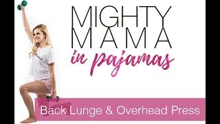 Back Lunge & Overhead Press