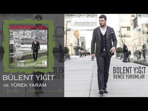 Bülent Yiğit - Yürek Yaram (Offical Music)