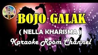 Bojo Galak Karaoke - Nella Kharisma (Jernih Dangdut Koplo Tanpa Vokal)