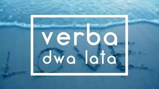 Verba - Dwa lata ( NOWOŚĆ 2018! )