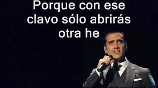 Sé Que Te Duele Alejandro Fernández Letra
