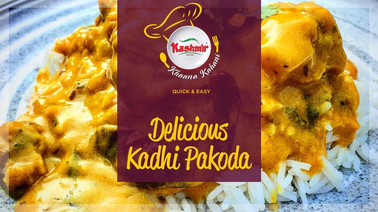 Kashmir Khaana Kahani - Quick & Easy: Kadhi Pakoda
